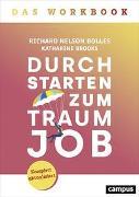 Cover-Bild zu Durchstarten zum Traumjob - Das Workbook von Bolles, Richard Nelson