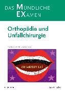 Cover-Bild zu MEX Das Mündliche Examen Orthopädie u. Unfallchirurgie von Ficklscherer, Andreas