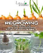 Cover-Bild zu Ferioli, Eliana: Regrowing (eBook)