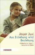 Cover-Bild zu Aus Erziehung wird Beziehung von Juul, Jesper