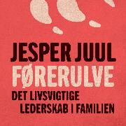 Cover-Bild zu Førerulve (uforkortet) (Audio Download) von Juul, Jesper