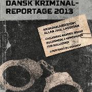 Cover-Bild zu Chilenske bander røver guldsmede i København for millioner - Dansk Kriminalreportage (uforkortet) (Audio Download) von Laugesen, Allan Juul