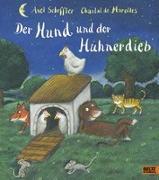 Cover-Bild zu Der Hund und der Hühnerdieb von Scheffler, Axel