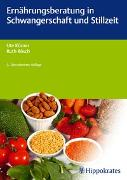 Cover-Bild zu Ernährungsberatung in Schwangerschaft und Stillzeit von Körner, Ute