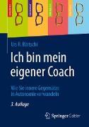 Cover-Bild zu Ich bin mein eigener Coach von Bärtschi, Urs R.