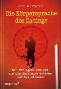 Cover-Bild zu Die Körpersprache des Datings von Navarro, Joe