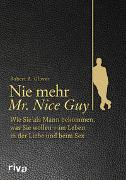 Cover-Bild zu Nie mehr Mr. Nice Guy von Glover, Robert A.