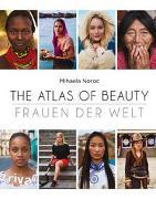 Cover-Bild zu The Atlas of Beauty - Frauen der Welt von Noroc, Mihaela