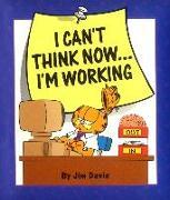 Cover-Bild zu Davis, Jim: I Can't Think Now...I'm Working (eBook)