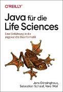 Cover-Bild zu Java für die Life Sciences von Dörpinghaus, Jens