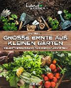Cover-Bild zu Gutjahr, Axel: Große Ernte aus kleinen Gärten (eBook)