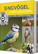 Cover-Bild zu Gutjahr, Axel: Singvögel erleben und schützen