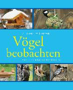 Cover-Bild zu Gutjahr, Axel: Vögel beobachten (eBook)