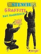 Cover-Bild zu Stencil Graffiti. Das Handbuch