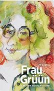 Cover-Bild zu Frau Grüün und ihre Sicht der Dinge von Glunk, Anita