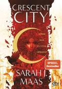 Cover-Bild zu Maas, Sarah J.: Crescent City 1 - Wenn das Dunkel erwacht