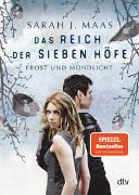 Cover-Bild zu Maas, Sarah J.: Das Reich der sieben Höfe - Frost und Mondlicht