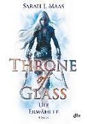 Cover-Bild zu Maas, Sarah J.: Throne of Glass 1 - Die Erwählte