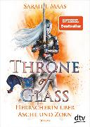Cover-Bild zu Maas, Sarah J.: Throne of Glass 7 - Herrscherin über Asche und Zorn