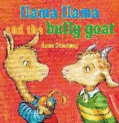Cover-Bild zu Dewdney, Anna: Llama Llama and the Bully Goat