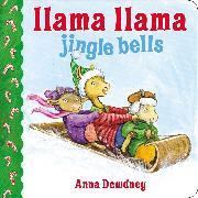 Cover-Bild zu Dewdney, Anna: Llama Llama Jingle Bells