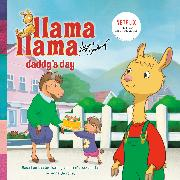 Cover-Bild zu Dewdney, Anna: Llama Llama Daddy's Day