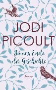Cover-Bild zu Bis ans Ende der Geschichte (eBook) von Picoult, Jodi