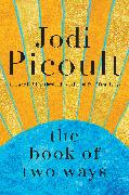 Cover-Bild zu The Book of Two Ways von Picoult, Jodi