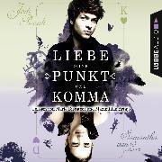 Cover-Bild zu Liebe ohne Punkt und Komma - Teil 2 (Audio Download) von Picoult, Jodi