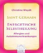 Cover-Bild zu Saint Germain: Energetische Selbstheilung - Allergien und Autoimmunerkrankungen (eBook) von Woydt, Christine