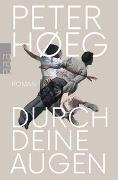 Cover-Bild zu Durch deine Augen von Høeg, Peter