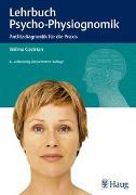 Cover-Bild zu Lehrbuch der Psycho-Physiognomik von Castrian, Wilma