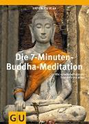 Cover-Bild zu Die 7-Minuten-Buddha-Meditation (eBook) von Pichler, Anton