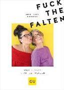 Cover-Bild zu Fuck the Falten von Heppel, Uli