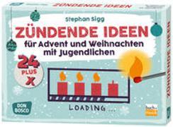 Cover-Bild zu Sigg, Stephan: 24 plus X zündende Ideen für Advent und Weihnachten mit Jugendlichen