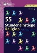 Cover-Bild zu Sigg, Stephan: 55 Stundeneinstiege Religion