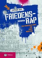 Cover-Bild zu Sigg, Stephan: Friedens-Rap