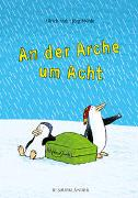 Cover-Bild zu Hub, Ulrich: An der Arche um Acht
