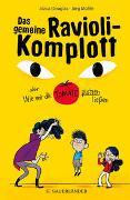 Cover-Bild zu Douglas, Jozua: Das gemeine Ravioli-Komplott oder Wie wir die Tomate platzen ließen