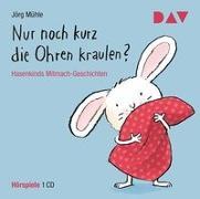 Cover-Bild zu Mühle, Jörg: Nur noch kurz die Ohren kraulen? Hasenkinds Mitmach-Geschichten