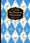 Cover-Bild zu Speulhof, Barbara van den: Das Münchener Märchenbuch