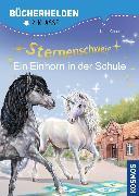 Cover-Bild zu Sternenschweif, Bücherhelden 2. Klasse, Ein Einhorn in der Schule (eBook) von Chapman, Linda