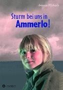 Cover-Bild zu Michaelis, Antonia: Sturm bei uns in Ammerlo! (eBook)