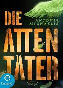 Cover-Bild zu Michaelis, Antonia: Die Attentäter (eBook)