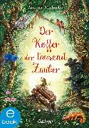 Cover-Bild zu Michaelis, Antonia: Der Koffer der tausend Zauber (eBook)