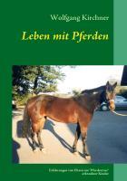Cover-Bild zu Leben mit Pferden (eBook) von Kirchner, Wolfgang