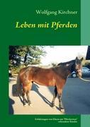 Cover-Bild zu Leben mit Pferden von Kirchner, Wolfgang