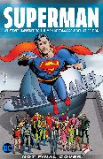 Cover-Bild zu Moore, Alan: Superman: Whatever Happened to the Man of Tomorrow? The Deluxe Edition