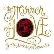 Cover-Bild zu Moore, Alan: The Mirror of Love