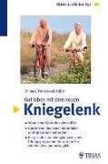 Cover-Bild zu Gut leben mit dem neuen Kniegelenk (eBook) von Müller, Franz-Josef